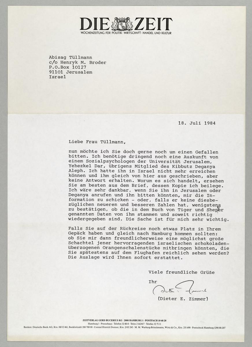 Brief von der ZEIT / Dieter E. Zimmer an Abisag Tüllmann, 18.7.1984 -
