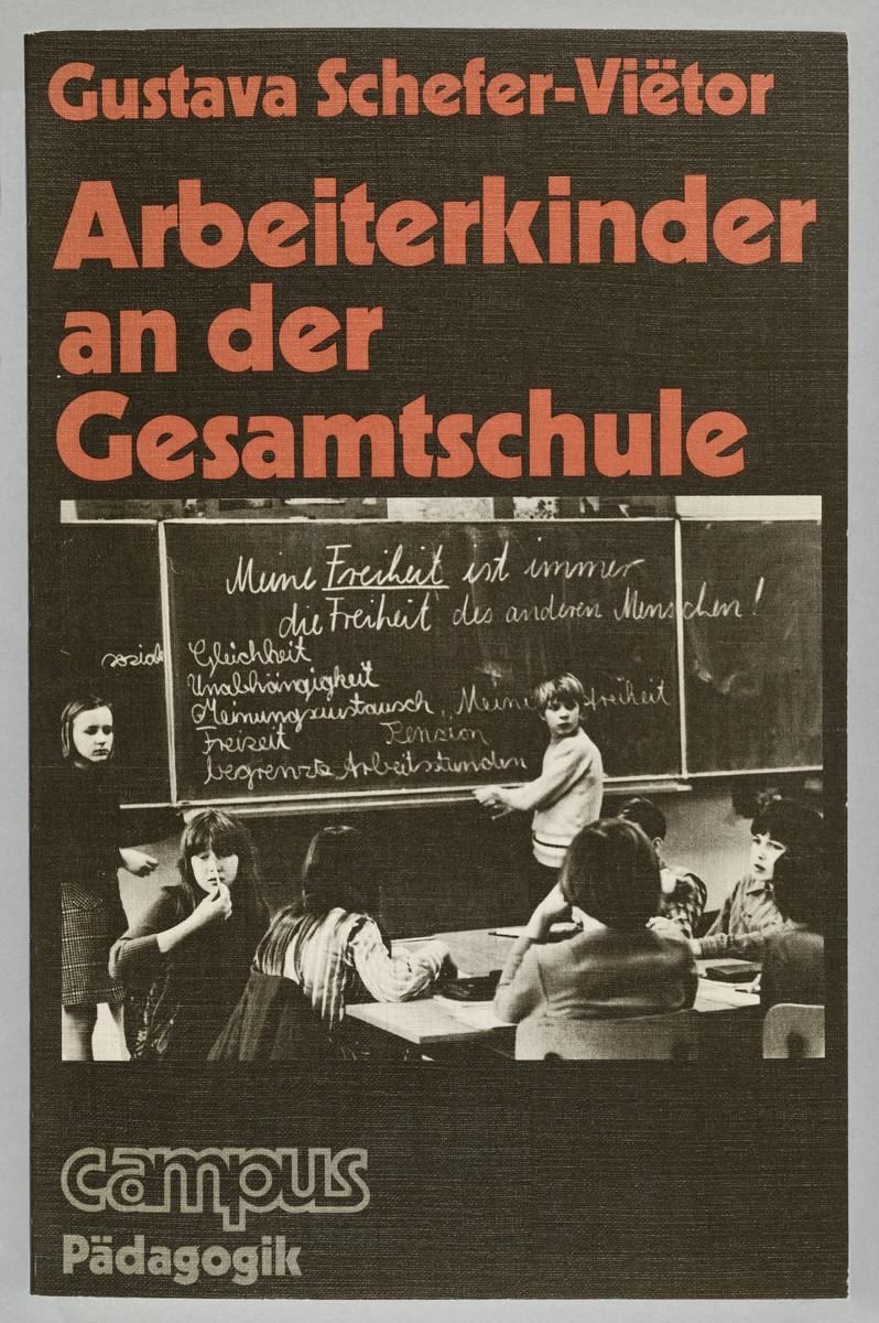 Gustava Schefer-Viëtor, Arbeiterkinder an der Gesamtschule (Cover), 1978 -
