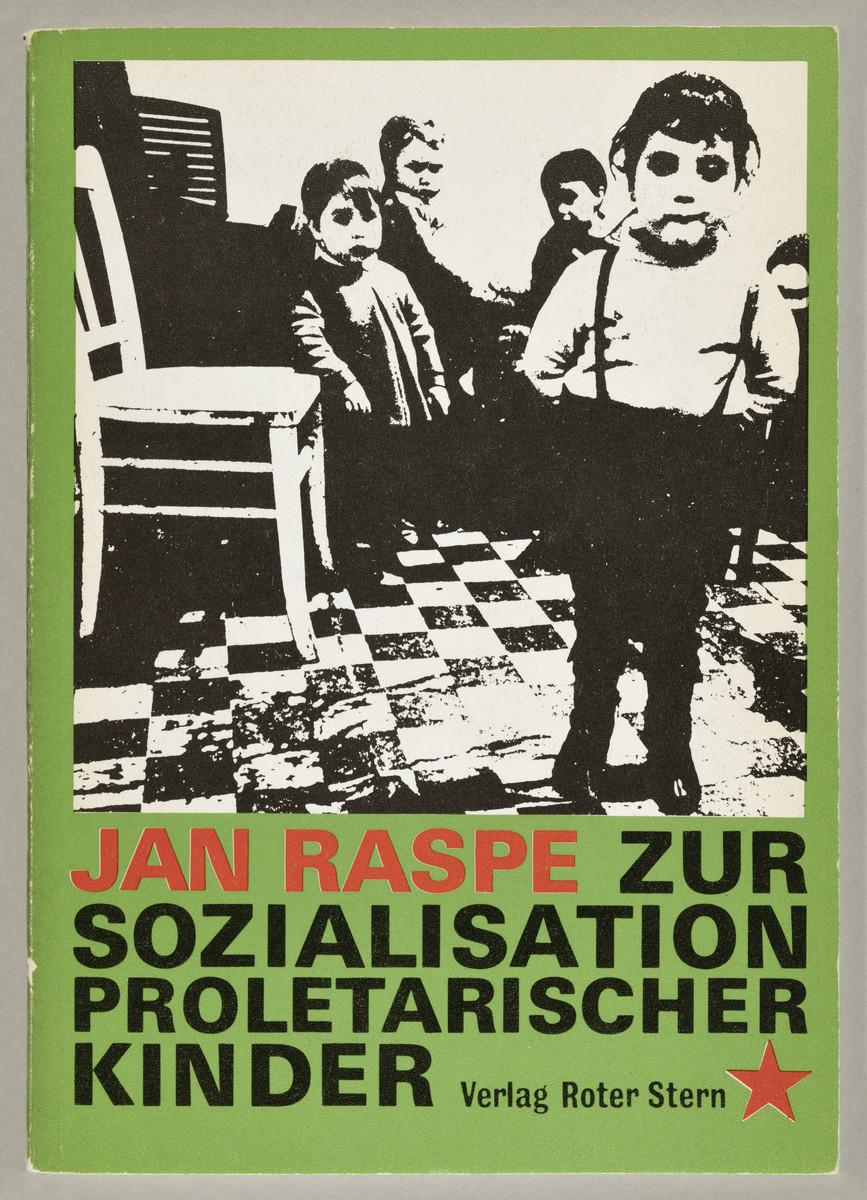 Jan Raspe, Zur Sozialisation proletarischer Kinder (Cover), 1972 -