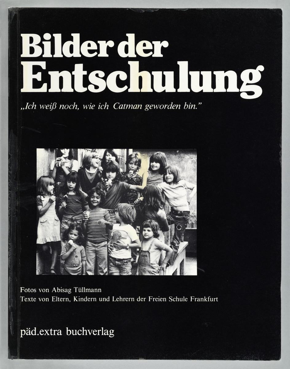 Bilder der Entschulung, 1977 -
